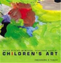 CHILDREN'S ART /ANGLAIS