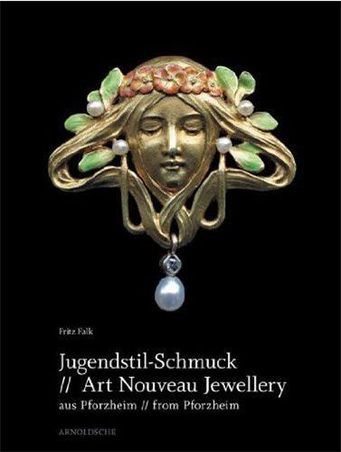ART NOUVEAU JEWELLERY FROM PFORZHEIM /ANGLAIS/ALLEMAND