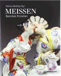 MEISSEN: BAROCKES PORZELLAN /ALLEMAND