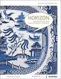 HORIZON: TRANSFERWARE AND CONTEMPORARY CERAMICS /ANGLAIS