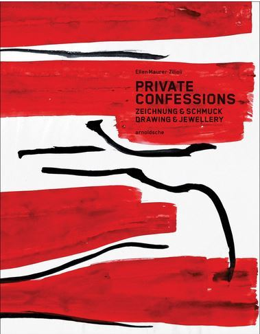 PRIVATE CONFESSIONS DRAWING & JEWELLERY /ANGLAIS/ALLEMAND