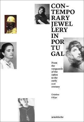 CONTEMPORAY JEWELLERY IN PORTUGAL /ANGLAIS