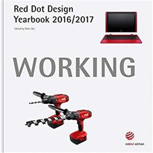 WORKING 2016/2017: RED DOT DESIGN YEARBOOK /ANGLAIS