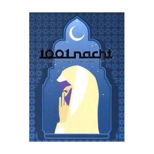 1001 NACHT ILLUSTRIERTE MARCHEN /ALLEMAND