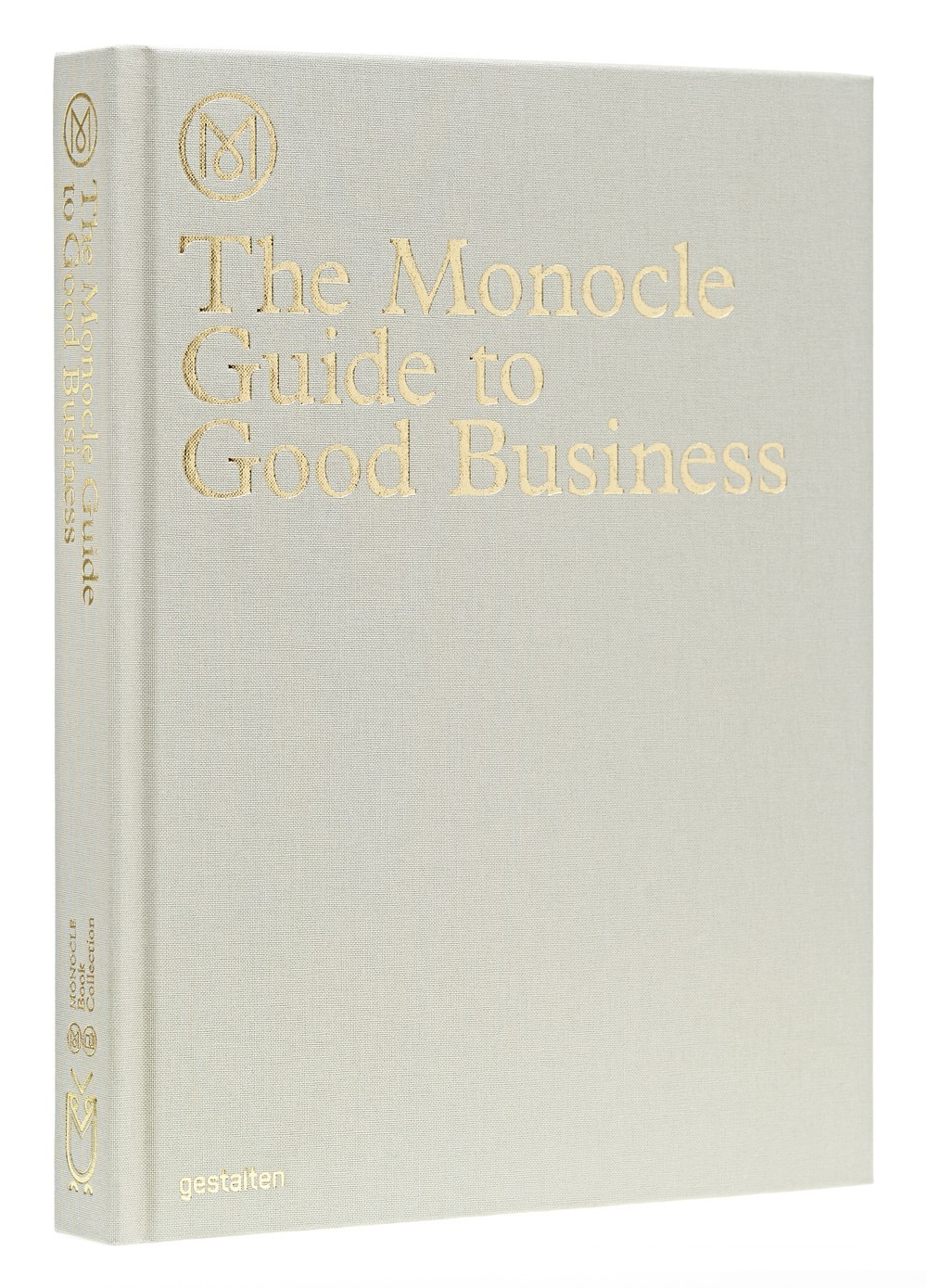 THE MONOCLE GUIDE TO GOOD BUSINESS /ANGLAIS