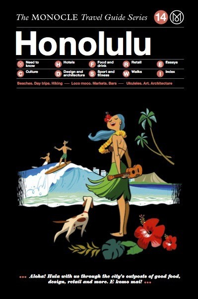 MONOCLE TRAVEL GUIDE HONOLULU /ANGLAIS