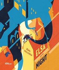 ELSA AND THE NIGHT /ANGLAIS