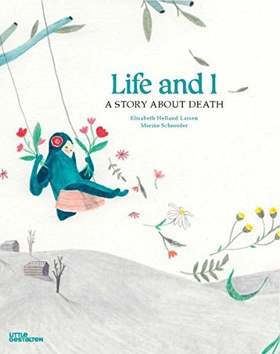 LIFE AND I A STORY ABOUT DEATH /ANGLAIS