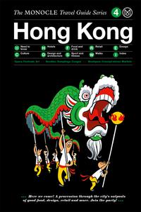 MONOCLE TRAVEL GUIDE: HONG KONG