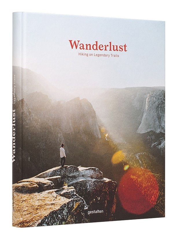 WANDERLUST HIKING ON LEGENDARY TRAILS /ANGLAIS