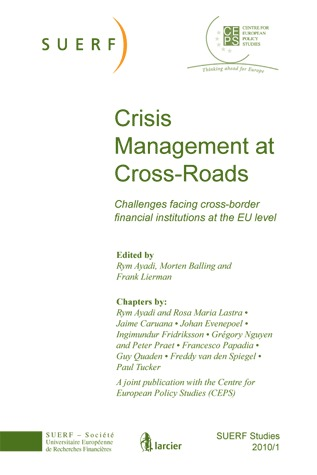 SUERF STUDIES 2010/1 CRISIS MANAGEMENT AT CROSS-ROADS