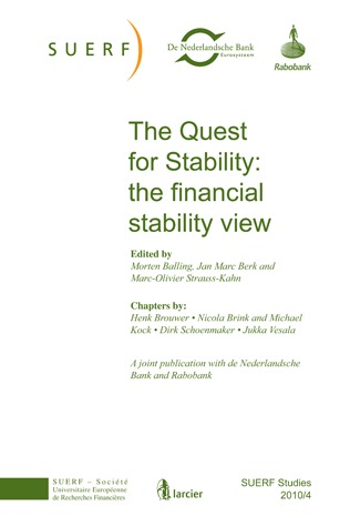 SUERF STUDIES 2010/4 THE QUEST FOR STABILITY: THE FINANCIAL STABILITY VIEW