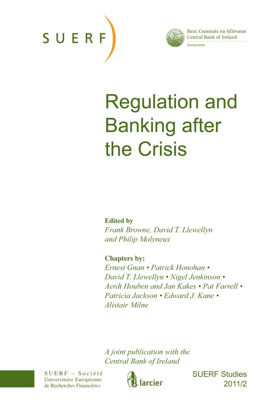 SUERF STUDIES 2011/2 REGULATION AND BANKING AFTER THE CRISIS