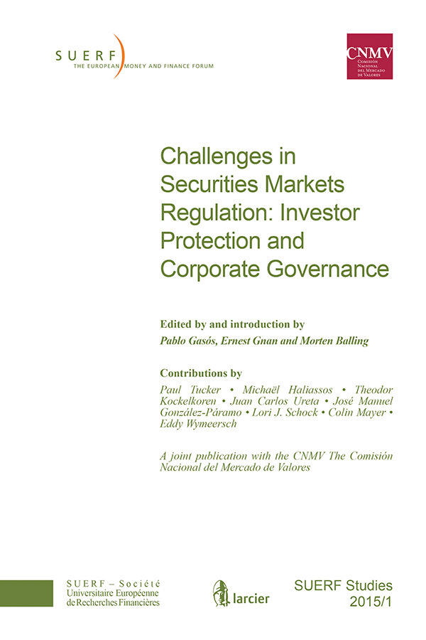 SUERF STUDY 2015/1 CHALLENGES IN SECURITIES MARKETS REGULATION: INVESTOR PROTECTION AND CORPORATE GO