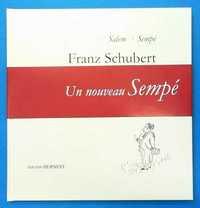 FRANZ SCHUBERT PAR SEMPE