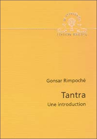 TANTRA - UNE INTRODUCTION
