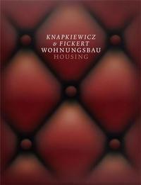KNAPIKIEWICZ & FICKERT: HOUSING /ANGLAIS