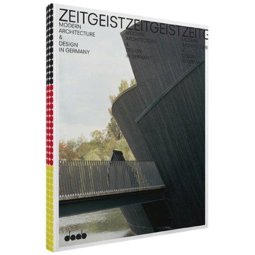 ZEITGEIST MODERN ARCHITECTURE & DESIGN IN GERMANY /ANGLAIS/ALLEMAND/ESPAGNOL
