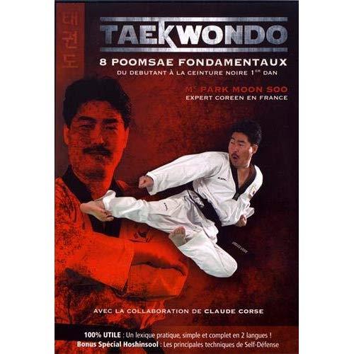 TAEKWONDO 8 POOMSAE FONDAMENTAUX