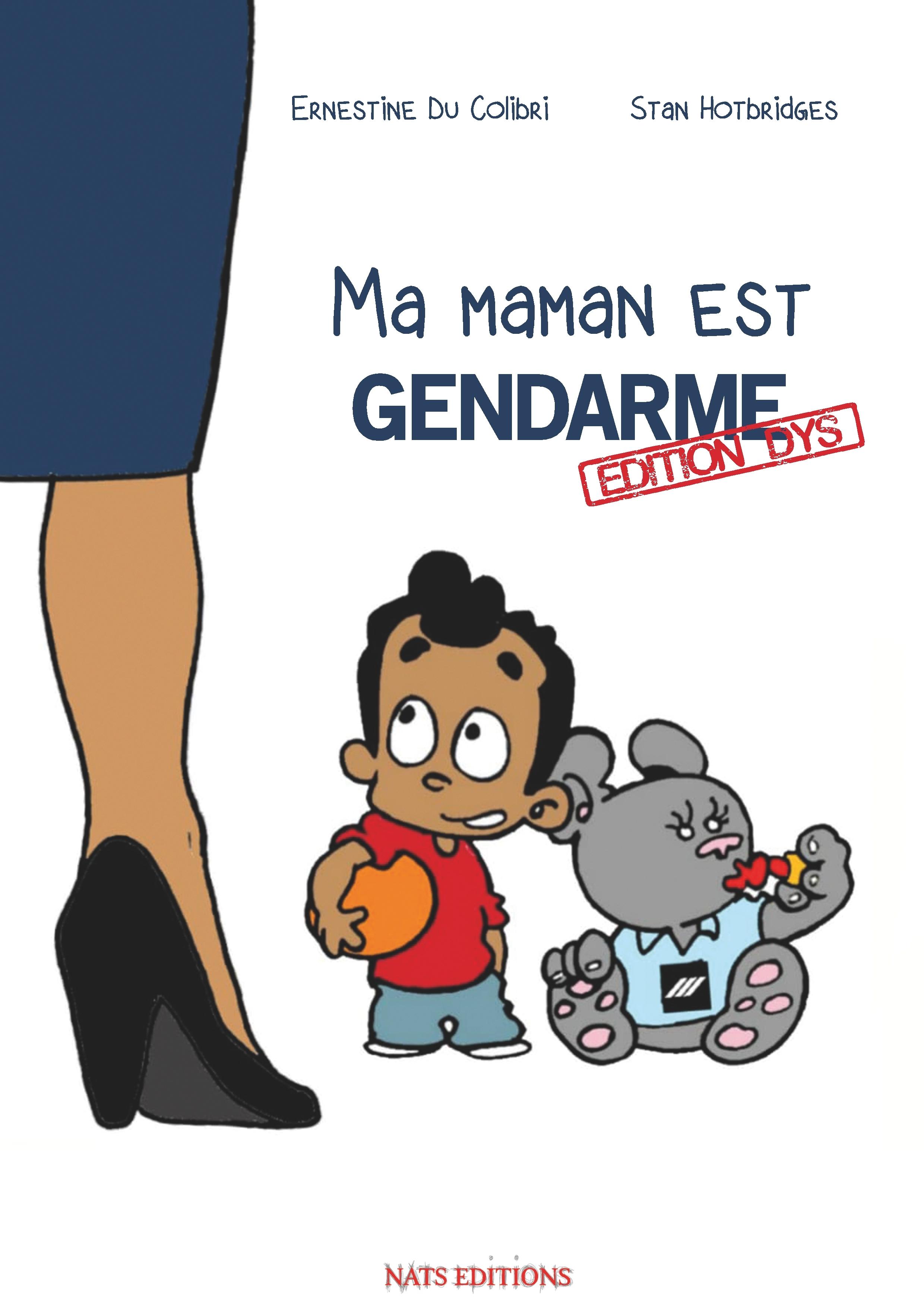 MA MAMAN EST GENDARME - EDITION DYS