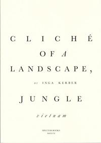 CLICHE OF A LANDSCAPE : JUNGLE /ANGLAIS