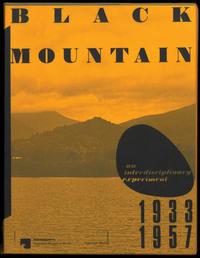 BLACK MOUNTAIN. AN INTERDISCIPLINARY EXPERIMENT 1933 - 1957 /ANGLAIS