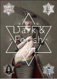 DARK AND FETISH ART /ANGLAIS/JAPONAIS