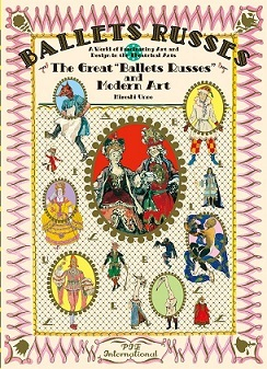 THE GREAT BALLETS RUSSES AND MODERN ART /ANGLAIS