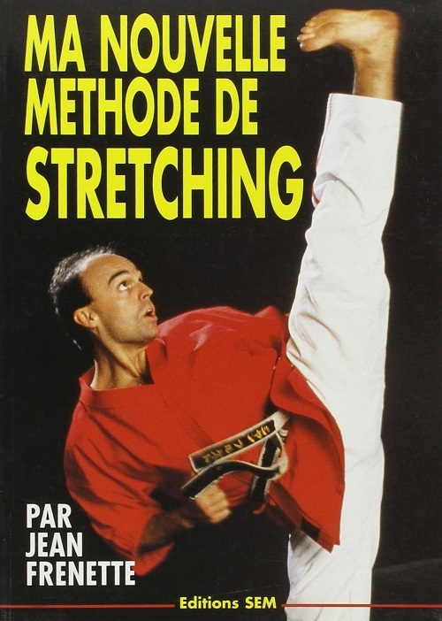 MA NOUVELLE METHODE DE STRETCHING