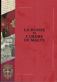 LA RUSSIE ET L'ORDRE DE MALTE