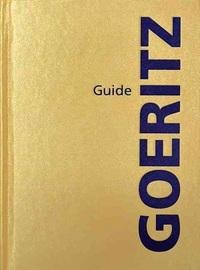 GOERITZ GUIDE /ANGLAIS