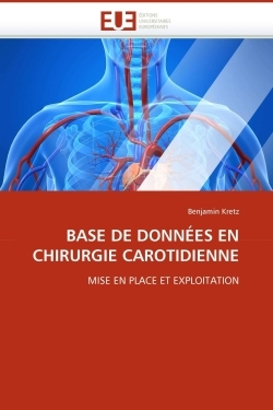BASE DE DONNEES EN CHIRURGIE CAROTIDIENNE
