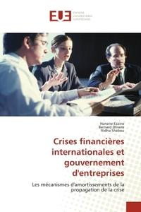 CRISES FINANCIERES INTERNATIONALES ET GOUVERNEMENT D'ENTREPRISES