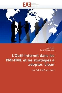 L'OUTIL INTERNET DANS LES PMI-PME ET LES STRATEGIES A ADOPTER: LIBAN