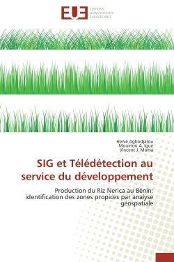 SIG ET TELEDETECTION AU SERVICE DU DEVELOPPEMENT