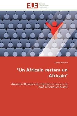 """""""UN AFRICAIN RESTERA UN AFRICAIN"""""""