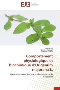 COMPORTEMENT PHYSIOLOGIQUE ET BIOCHIMIQUE D ORIGANUM MAJORANA L.