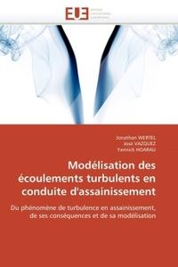MODELISATION DES ECOULEMENTS TURBULENTS EN CONDUITE D'ASSAINISSEMENT