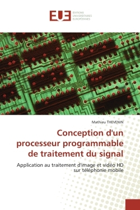 CONCEPTION D''UN PROCESSEUR PROGRAMMABLE DE TRAITEMENT DU SIGNAL