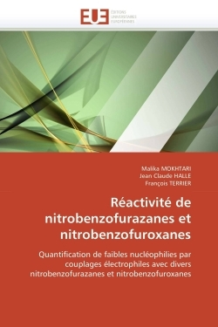 REACTIVITE DE NITROBENZOFURAZANES ET NITROBENZOFUROXANES