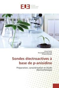 SONDES ELECTROACTIVES A BASE DE P-ANISIDINE