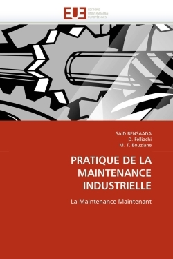 PRATIQUE DE LA MAINTENANCE INDUSTRIELLE