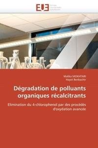DEGRADATION DE POLLUANTS ORGANIQUES RECALCITRANTS