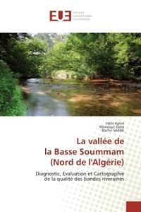 LA VALLEE DE  LA BASSE SOUMMAM  (NORD DE L'ALGERIE)