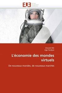 L''ECONOMIE DES MONDES VIRTUELS