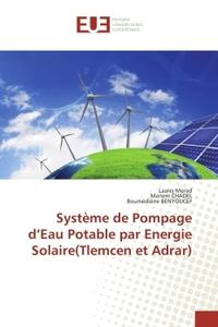 SYSTEME DE POMPAGE D EAU POTABLE PAR ENERGIE SOLAIRE(TLEMCEN ET ADRAR)