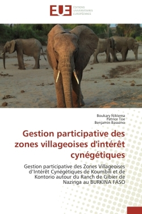 GESTION PARTICIPATIVE DES ZONES VILLAGEOISES D'INTERET CYNEGETIQUES