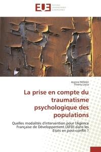 LA PRISE EN COMPTE DU TRAUMATISME PSYCHOLOGIQUE DES POPULATIONS