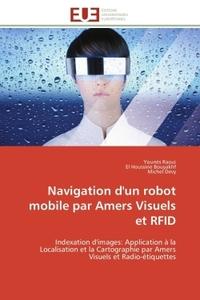 NAVIGATION D'UN ROBOT MOBILE PAR AMERS VISUELS ET RFID