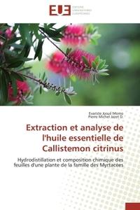 EXTRACTION ET ANALYSE DE L'HUILE ESSENTIELLE DE CALLISTEMON CITRINUS
